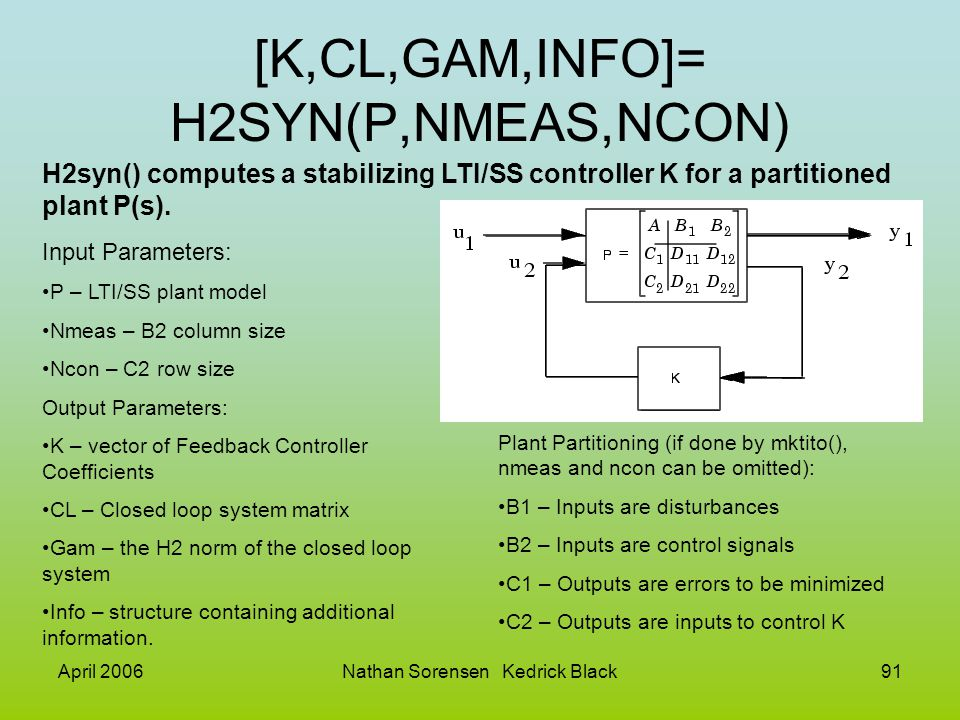 [K,CL,GAM,INFO]= H2SYN(P,NMEAS,NCON)